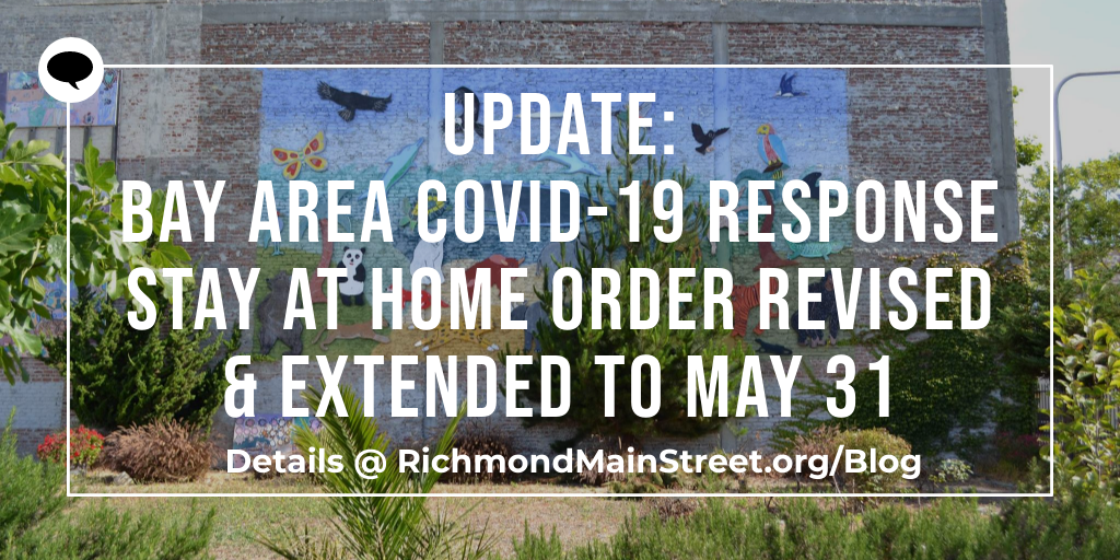 Update: Bay Area COVID-19 Response Stay at Home Order Revised & Extended